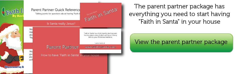 Faith in Santa Parent Partner Package